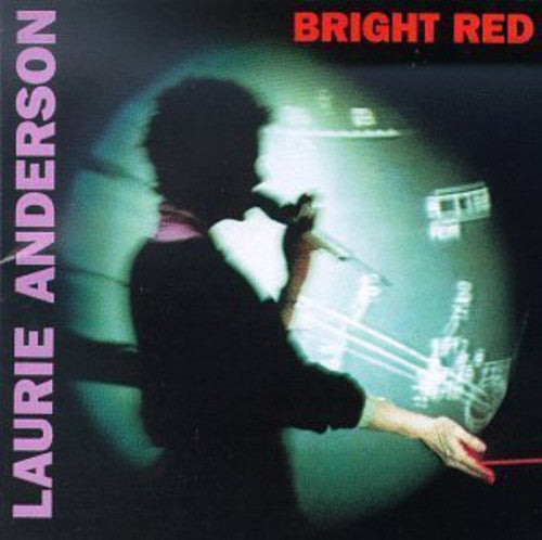 ANDERSON, LAURIE - BRIGHT RED (CD)