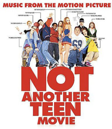 NOT ANOTHER TEEN MOVIE / O.S.T. - NOT ANOTHER TEEN MOVIE / O.S.T.
