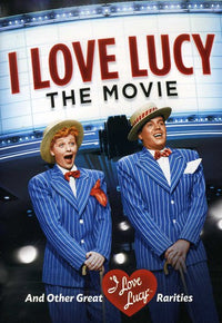 I LOVE LUCY: THE MOVIE & OTHER GREAT RAR - I LOVE LUCY: THE MOVIE & OTHER GREAT RAR (DVD)