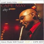 CHIP SHELTON - STOP 2 CAPE MAY (CD)