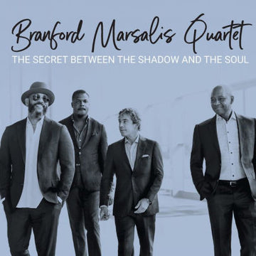 BRANFORD MARSALIS - SECRET BETWEEN THE SHADOW AND THE SOUL - CD New