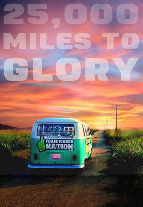 000 MILES TO GLORY 25 - 25,000 MILES TO GLORY - Video DVD