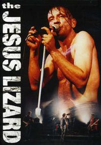 THE JESUS LIZARD - LIVE 1994