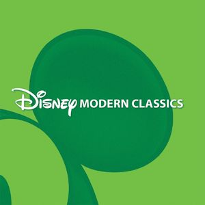 VARIOUS - DISNEY MODERN CLASSICS (CD) - CD New