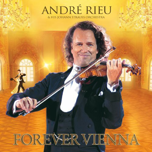 ANDRE RIEU - FOREVER VIENNA - CD New