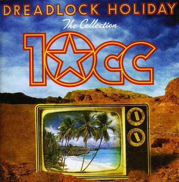 10CC - DREADLOCK HOLIDAY: COLLECTION - CD New