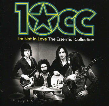 10CC - I'M NOT IN LOVE: ESSENTIAL COLLECTION - CD New