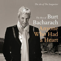 BURT BACHARACH - ANYONE WHO HAD A HEART: THE ART OF THE S - CD New