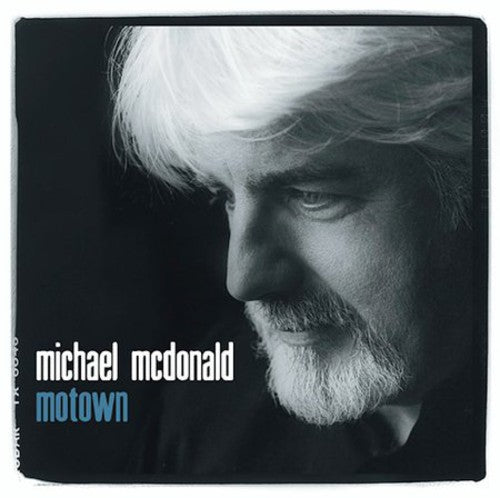 MICHAEL MCDONALD - MOTOWN - CD New