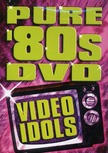 PURE 80'S DVD: VIDEO IDOLS / VARIOUS - PURE 80'S DVD: VIDEO IDOLS / VARIOUS (DVD) - Video DVD