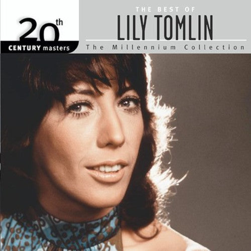 LILY TOMLIN - 20TH CENTURY MASTERS: MILLENNIUM COLLECT - CD New