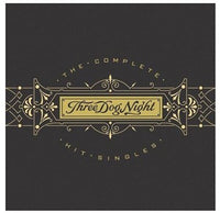 THREE DOG NIGHT - COMPLETE HIT SINGLES - CD New