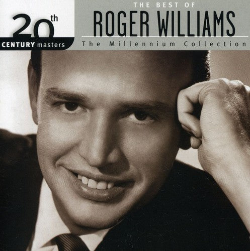 ROGER WILLIAMS - 20TH CENTURY MASTERS: MILLENNIUM COLLECT - CD New