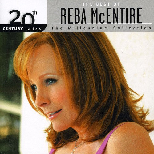 REBA MCENTIRE - 20TH CENTURY MASTERS: MILLENNIUM COLLECT - CD New
