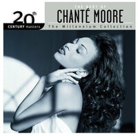 CHANTE MOORE - 20TH CENTURY MASTERS: MILLENNIUM COLLECTION - CD New