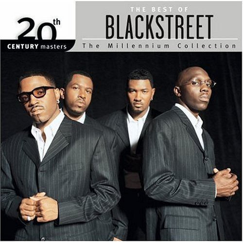 BLACKSTREET - 20TH CENTURY MASTERS: MILLENNIUM COLLECT - CD New