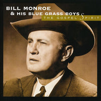 BILL MONROE - GOSPEL SPIRIT