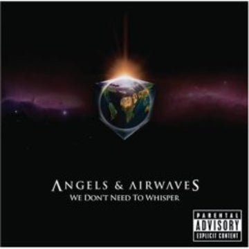 ANGELS & AIRWAVES - WE DON'T NEED TO WHISPER - CD New