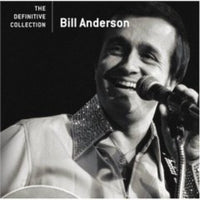 BILL ANDERSON - DEFINITIVE COLLECTION