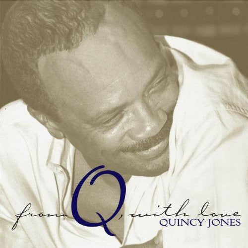 QUINCY JONES - FROM Q WITH LOVE - CD New