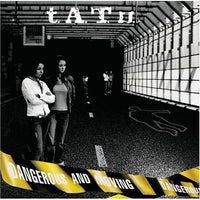 TATU - DANGEROUS & MOVING