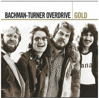 BTO ( BACHMAN-TURNER OVERDRIVE ) - GOLD (CD)