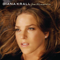DIANA KRALL - FROM THIS MOMENT ON - CD New