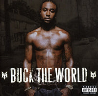 YOUNG BUCK - BUCK THE WORLD - CD New