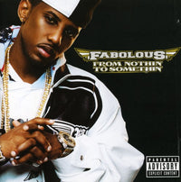 FABOLOUS - FROM NOTHIN TO SOMETHIN - CD New