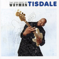 WAYMAN TISDALE - VERY BEST OF WAYMAN TISDALE - CD New