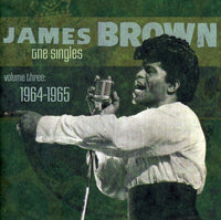JAMES BROWN - SINGLES 3: 1964-1965