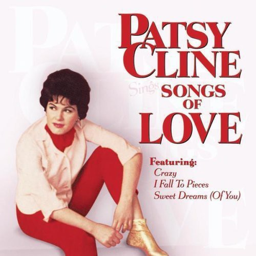 PATSY CLINE - SINGS SONGS OF LOVE - CD New