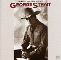 STRAIT, GEORGE - TEN STRAIT HITS (CD)