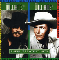 WILLIAMS SR,HANK / WILLIAMS JR,HANK - BACK TO BACK: THEIR GREATEST (CD)