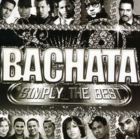 BACHATA SIMPLY THE BEST / VARIOUS - BACHATA SIMPLY THE BEST / VARIOUS - CD New