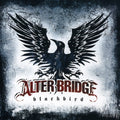 ALTER BRIDGE - BLACKBIRD - CD New