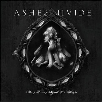 ASHES DIVIDE - KEEP TELLING MYSELF IT'S ALRIGHT - CD New