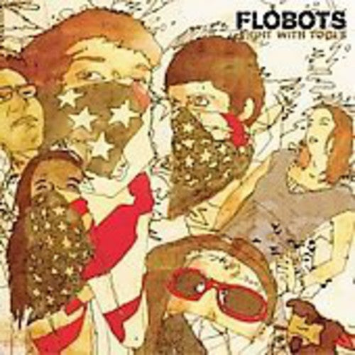 FLOBOTS - FIGHT WITH TOOLS - CD New