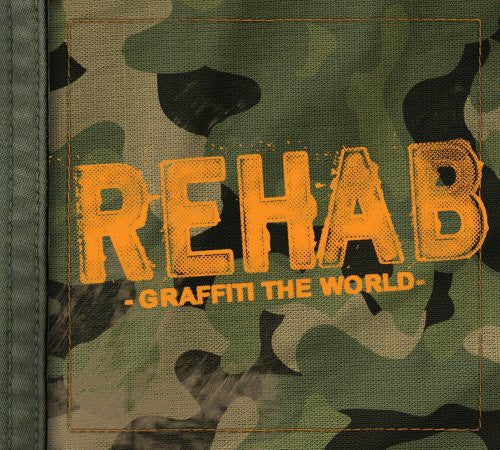 REHAB - GRAFFITI THE WORLD - CD New