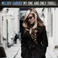 MELODY GARDOT - MY ONE & ONLY THRILL - Vinyl New