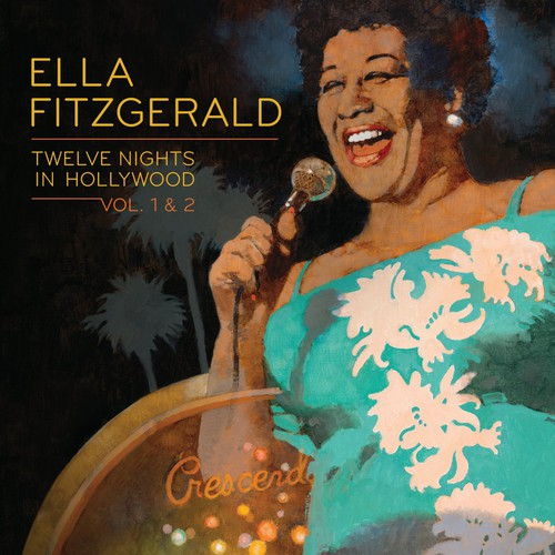 ELLA FITZGERALD - TWELVE NIGHTS IN HOLLYWOOD 1&2 - CD New