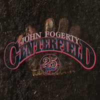 JOHN FOGERTY - CENTERFIELD: 25TH ANNIVERSARY EDITION - CD New