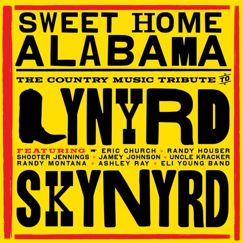 SWEET HOME ALABAMA: COUNTRY TRIBUTE TO L - SWEET HOME ALABAMA: COUNTRY TRIBUTE TO L - CD New