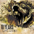 10 YEARS - FEEDING THE WOLVES - CD New