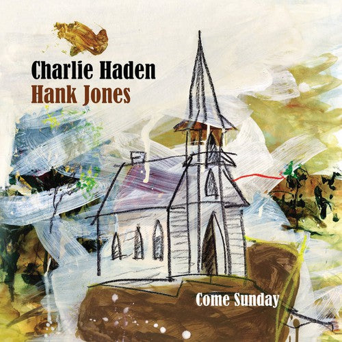 HADEN/JONES - COME SUNDAY - CD New