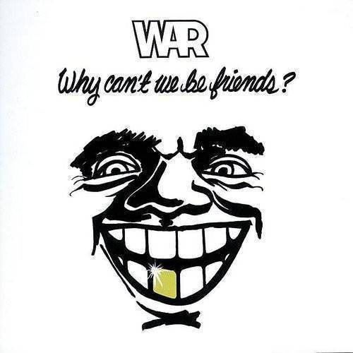 WAR - WHY CAN'T WE BE FRIENDS (CD)
