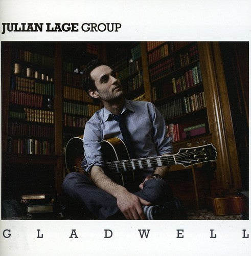 JULIAN LAGE - GLADWELL - CD New