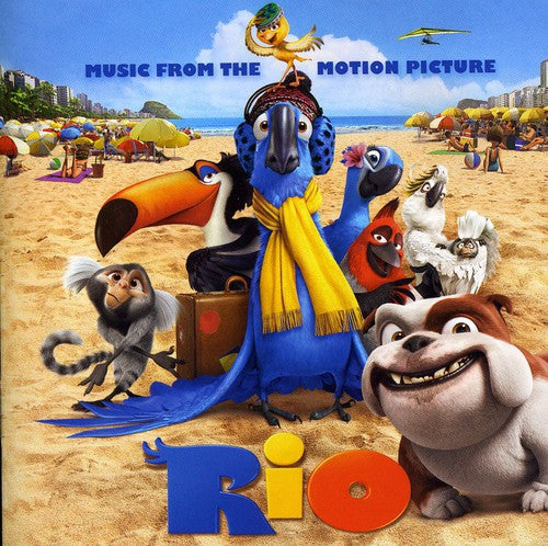 RIO: MUSIC FROM THE MOTION PICTURE / O.S - RIO: MUSIC FROM THE MOTION PICTURE / O.S (CD) - CD New