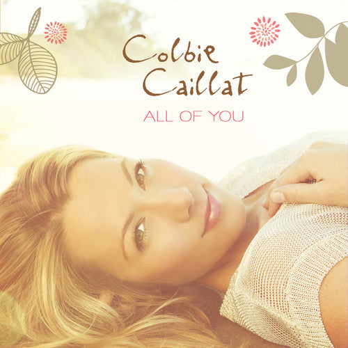 COLBIE CAILLAT - ALL OF YOU - CD New