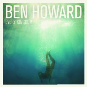 BEN HOWARD - EVERY KINGDOM - CD New